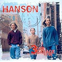 HANSON - THREE CAR GARAGE THE INDIE (MC)