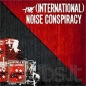 INTERNATIONAL NOISE CONSPIRACY (CD)