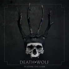 DEATH WOLF - IV. COME THE DARK (CD)