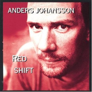 ANDERS JOHANSSON - RED SHIFT (CD)