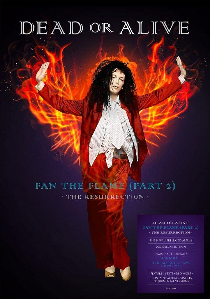 DEAD OR ALIVE - FAN THE FLAME (PART 2) THE RESURRECTION (2 CD) (