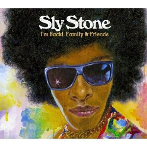 SLY STONE - I'M BACK! FAMILY & FRIENDS (CD)