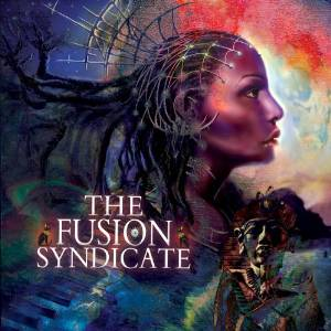 THE FUSION SYNDACATE - FUSION SYNDICATE (CD)