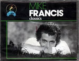 FRANCIS MIKE - CLASSICS -2MC (MC)
