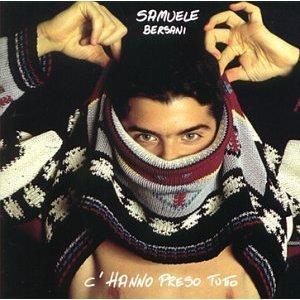SAMUELE BERSANI - C'HANNO PRESO TUTTO (CD)