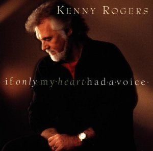 KENNY ROGERS - IF ONLY MY HEART HAD A VOICE (CD)
