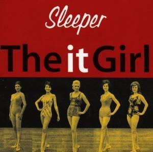 SLEEPER - THE IT GIRL (CD)