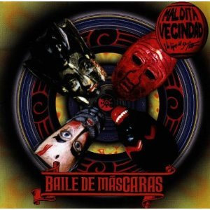MALDITA VECINDAD - BAILE DE MASCARAS (CD)