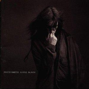 PATTI SMITH - GONE AGAIN (CD)