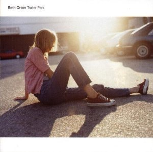 BETH ORTON - TRAILER PARK (CD)