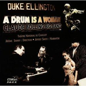 CLAUDE BOLLING - A DRUM IS A WOMAN D. ELLINGTON (CD)