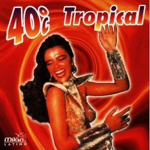 40 TROPICAL (CD)