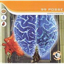 99 POSSE - CORTO CIRCUITO (MC)