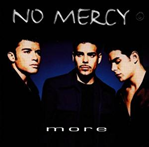 NO MERCY - MORE (MC)