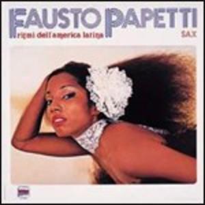 FAUSTO PAPETTI - RITMI DELL'AMERICA LATINA (CD)
