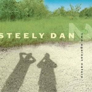 STEELY DAN - TWO AGAINST NATURE (MC)