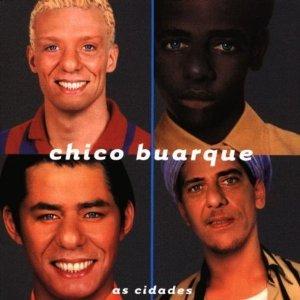 CHICO BUARQUE - AS CIDADES (CD)