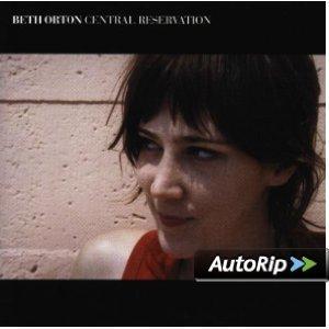 BETH ORTON - CENTRAL RESERVATION (CD)
