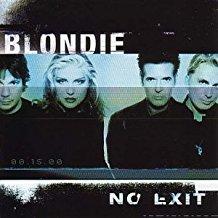 BLONDIE - NO EXIT BLONDIE (MC)