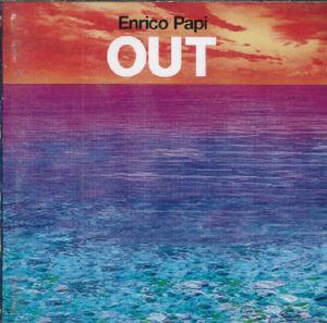 ENRICO PAPI - OUT (CD)