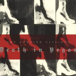 DEATH IN VEGAS - THE CONTINO SESSIONS (CD)
