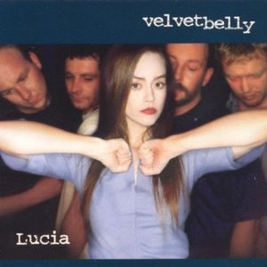 VELVET BELLY - LUCIA (CD)