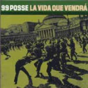 99 POSSE - LA VIDA QUE VENDRA (CD)