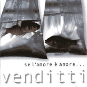 ANTONELLO VENDITTI - SE L'AMORE E' AMORE.. (CD)