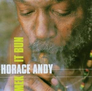 ANDY HORACE - MEK IT BUN (CD)