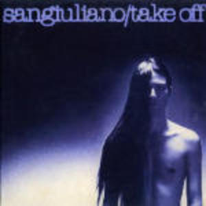 SANGIULIANO - TAKE OFF -DIG,PAC.ROCK PROGRESSIVE (CD)