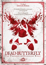 DEAD BUTTERFLY - THE PROPHECY OF SUFFERING BIBLE (DVD)