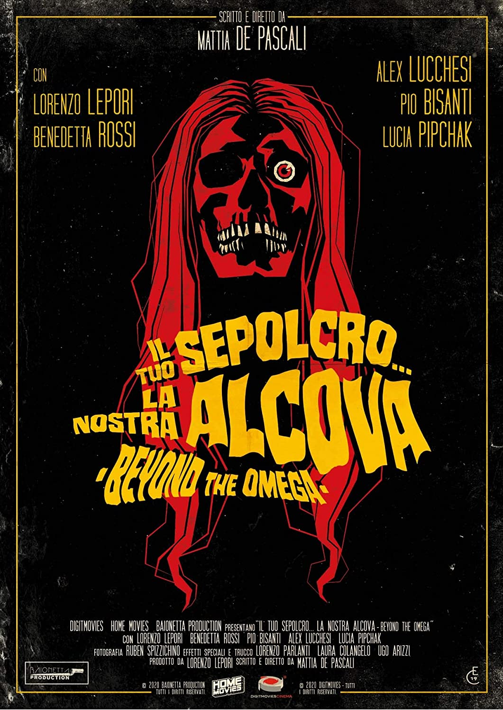 IL TUO SEPOLCRO, LA NOSTRA ALCOVA - BEYOND THE OMEGA - BLU RAY
