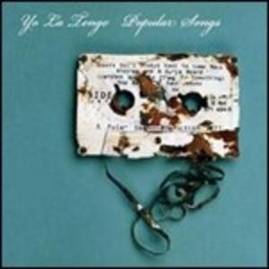 YO LA TENGO - POPULAR SONGS (CD)