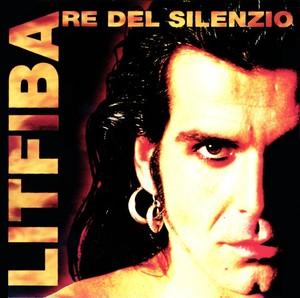 LITFIBA - RE DEL SILENZIO (CD)
