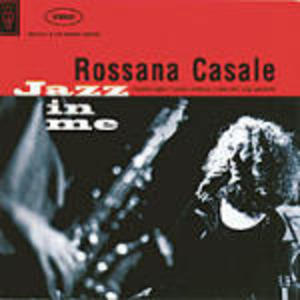 ROSSANA CASALE - JAZZ IN ME (CD)