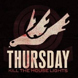 THURSDAY - KILL THE HOUSE LIGHTS - LIVE AND UN (CD)