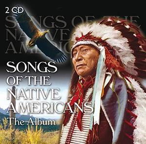 SONGS OF THE NATIVE AMERICANS -2CD (CD)