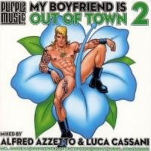 MY BOYFRIEND IS OUT OF TOWN 2 BY AZZETTO CASSANI 2CD (CD)