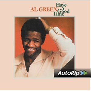 AL GREEN - HAVE A GOOD TIME (CD)