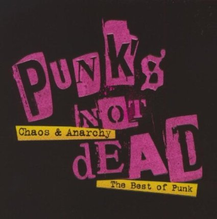 PUNK'S NOT DEAD - CHAOS & ANARCHY THE BEST OF PUNK (CD)