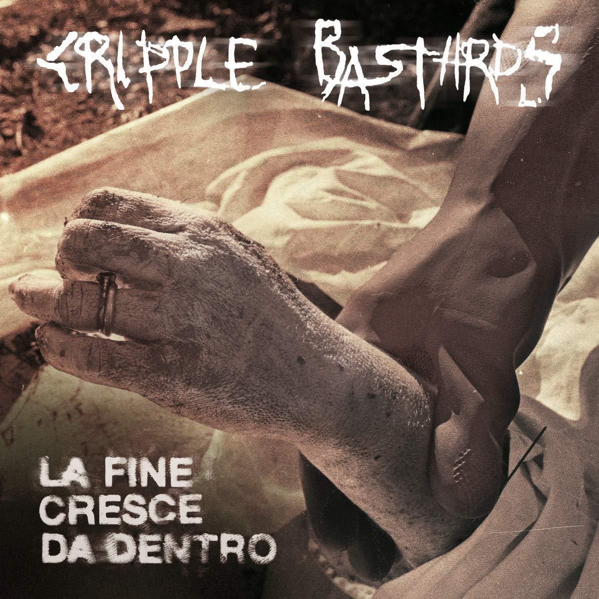 CRIPPLE BASTARDS - LA FINE CRESCE DA DENTRO (LP)