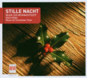 STILLE NACHT. MUSICHE NATALIZIE -NATALE (CD)