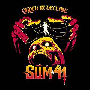 SUM 41 - ORDER IN DECLINE (LP)