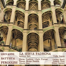 FANZAGO BAROQUE ENSEMBLE - PERGOLESI: LA SERVA PADRONA (CD)
