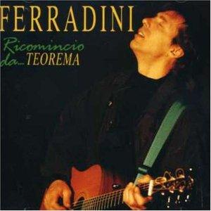 MARCO FERRADINI - RICOMINCIO DA ...TEOREMA (CD)