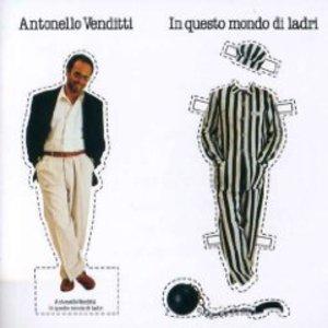 ANTONELLO VENDITTI - IN QUESTO MONDO DI LADRI (CD)