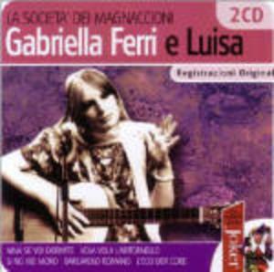 GABRIELLA FERRI - LA SOCIETA' DEI MAGNACCIONI -2CD (CD)