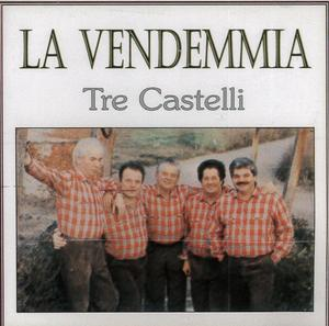 TRE CASTELLI - LA VENDEMMIA (CD)