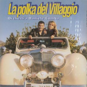 DANIELE COMBA - LA POLKA DEL VILLAGGIO (CD)