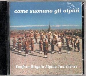 FANFARA BRIGATA ALPINA TAURINENSE - FANFARA TAURINENSE (CD)